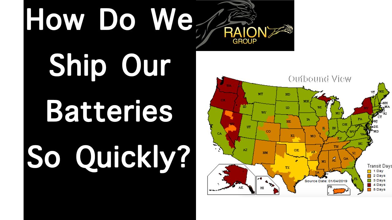 How Does Raion Group Get Your Batteries To You So Quickly?