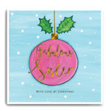 Large Pink Bauble - Fabulous Sister, With Love At Christmas FPX14