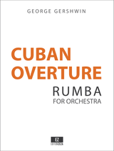 Gershwin: Cuban Overture, Score and Parts