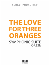 Prokofiev: The Love for Three Oranges Op.33b Symphonic Suite - Score and Orchestral Parts