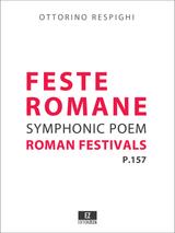 Respighi: Feste Romane (Roman Festivals) , Score and Set of Parts