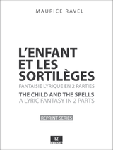 Ravel - L'enfant et les sortilèges , Full Score and Set of Parts