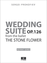 "Prokofiev Wedding Suite from ""The Stone Flower"" Op.126 - Score and Parts"