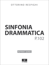 Respighi Sinfonia Drammatica - Score and Parts