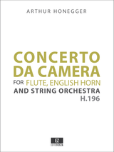 Honegger - Concerto da Camera for Flute, English Horn and Strings H.161 - Score and Parts