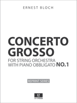Bloch: Concerto Grosso for String Orchestra and Piano obbligato - Score & Parts