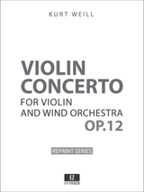 Weill Concerto for Violin and Wind Orchestra Op.12 Score and Parts