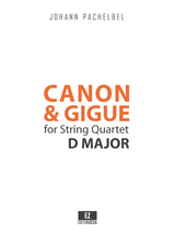 Pachelbel, J. - Canon and Gigue in D Major for String Quartet