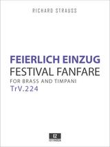 Strauss, R. - Feierlicher Einzug, TrV.224 Festival Fanfare for Brass and Timpani