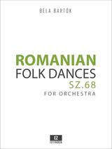 Bartok, B - Romanian Folk Dances, Sz.68 for Orchestra - Score & Parts