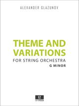 Glazunov - Theme and Variations in G minor for String Orchestra, Score and Parts.