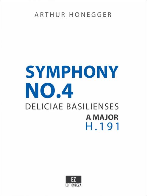 Honegger Symphony No.4 Deliciae Basilienses - Score and Parts