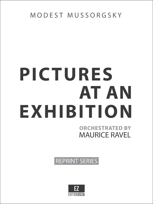 Mussorgsky - Pictures at an Exhibition orchestrated by Ravel - Score and Orchestral Parts