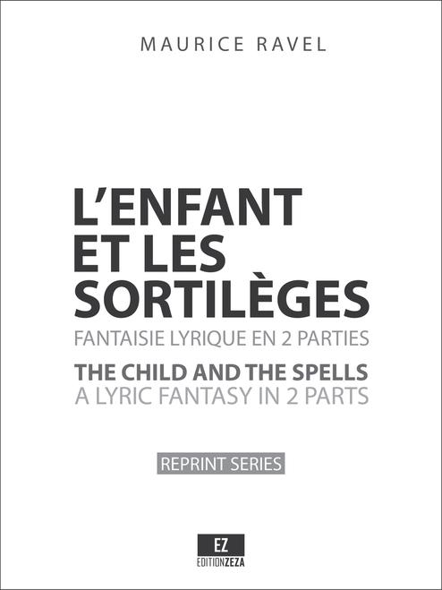 Ravel - L'enfant et les sortilèges , Full Score and Set of Parts