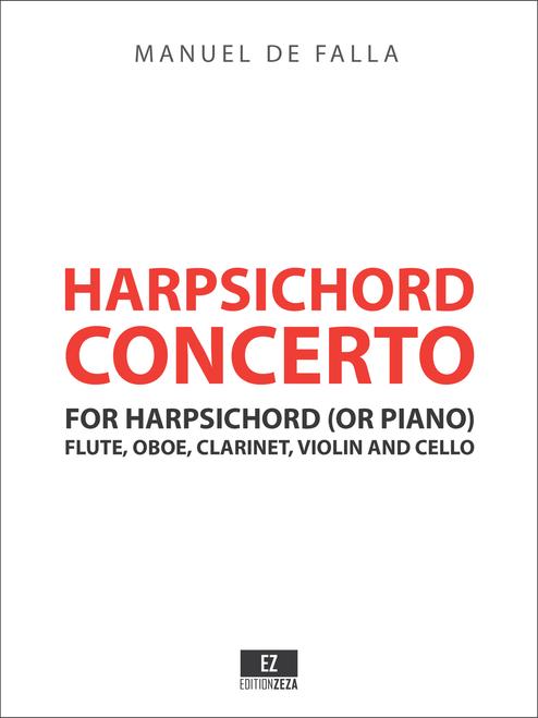 Manuel de Falla Concerto for Harpsichord, Flute, Oboe, Clarinet, Violin and Cello - Full Score and Parts