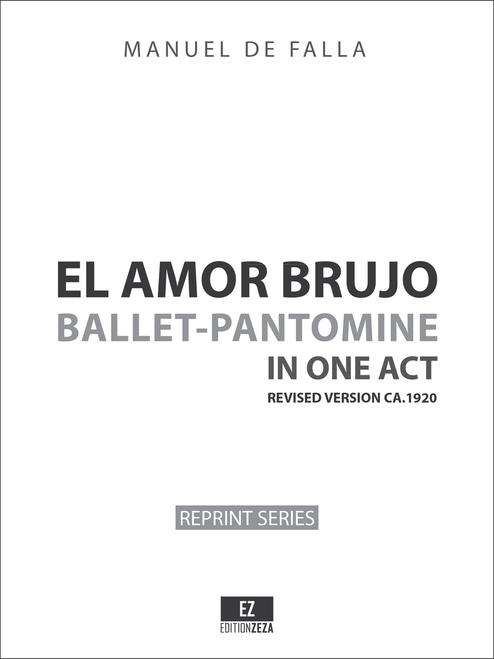 Falla - El Amor Brujo, revised version for Orchestra 1924