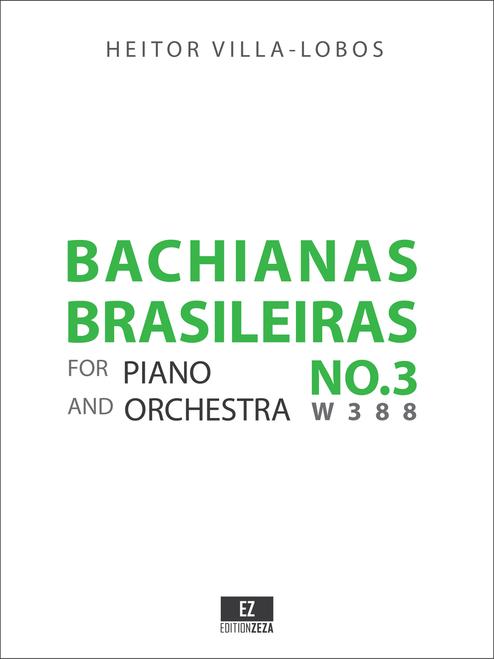 Villa-Lobos Bachianas Brasileiras No.3 Score and Parts