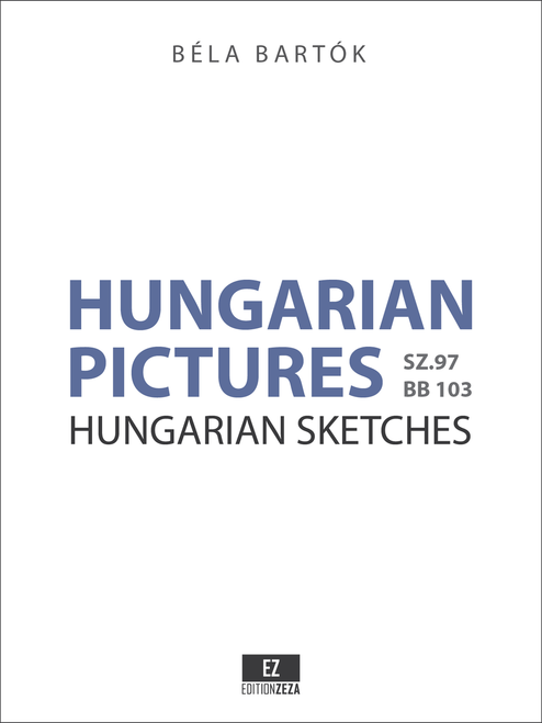 Bartok: Hungarian Pictures for Orchestra, Score and Parts