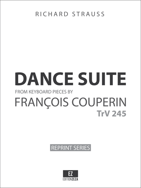 Strauss: Dance Suite after François Couperin, TrV 245 , Full Score and Orchestral Parts