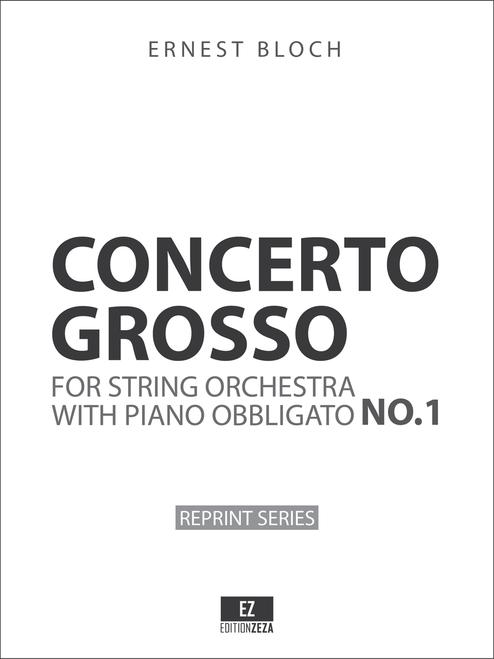 Bloch: Concerto Grosso for String Orchestra and Piano obbligato - Score & Parts