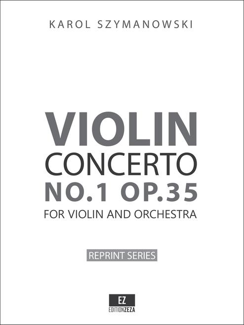 Szymanowski Violin Concerto No.1 Op.35 Score & Parts