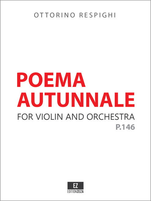 Respighi Poema Autunnale for Violin and Orchestra - Score and Parts