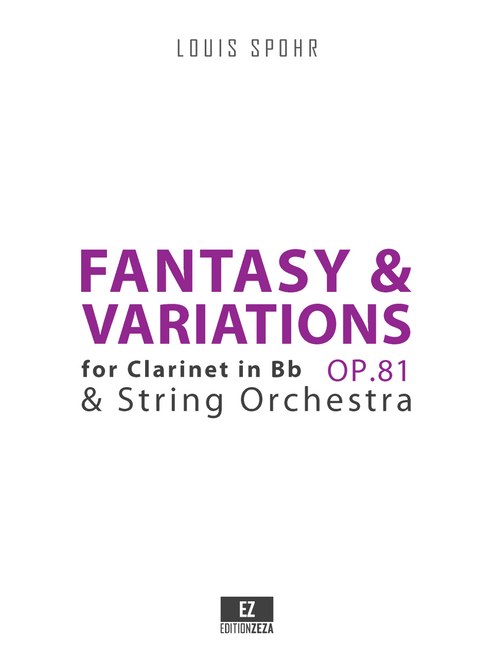 Spohr, L. - Fantasy and Variations Op.81 for Clarinet and Strings