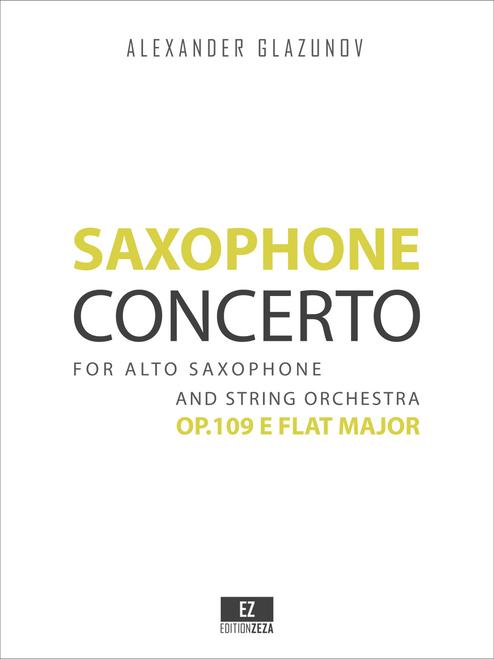 Glazunov, A. - Saxophone Concerto in E Flat Major Op.109 for Alto Saxophone and String Orchestra sheet music