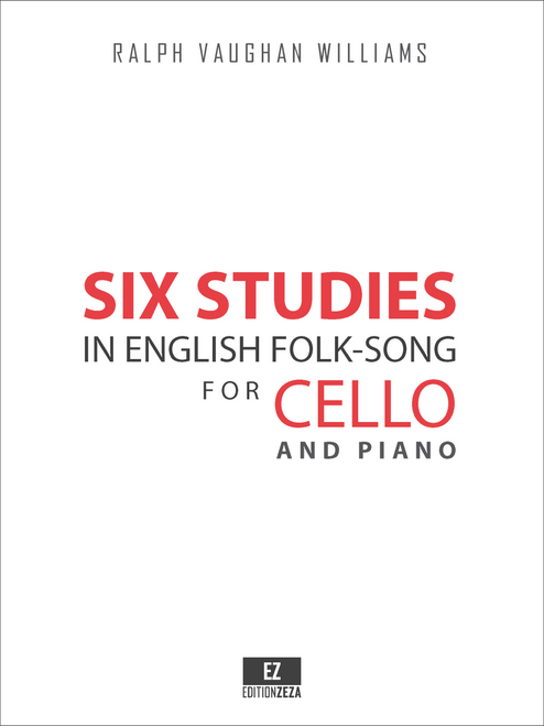 Vaughan Williams, R. - Six Studies in English Folksong for Cello and Piano