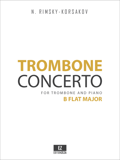 Rimsky-Korsakov, N. - Trombone Concerto in B Flat Major, for Trombone and Piano sheet music