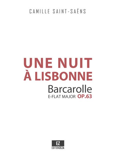 """Saint-Saëns, C. - Une Nuit a Lisbonne """"Barcarolle"""" Op.63, Score and Parts"""