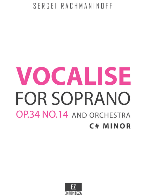 Rachmaninoff, S. - Vocalise Op.34 No.14 in C Sharp minor for Soprano and Orchestra, Score and Parts