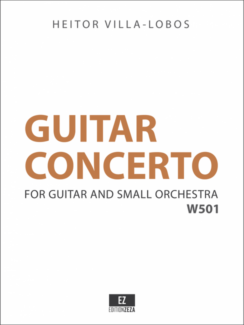 Villa-Lobos Guitar Concerto , Score and Orchestral Parts