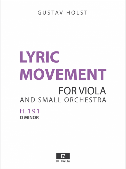 Gustav Holst: Lyric Movement for Viola and Small Orchestra, Score and Orchestral parts.