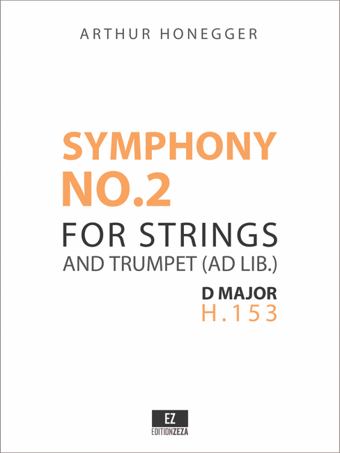 Honegger: Symphony No.2 for Strings and Trumpet ad lib, Score and Parts