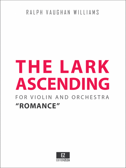 "Vaughan Williams ""The Lark Ascending"" for Violin and Orchestra, Score and Parts."