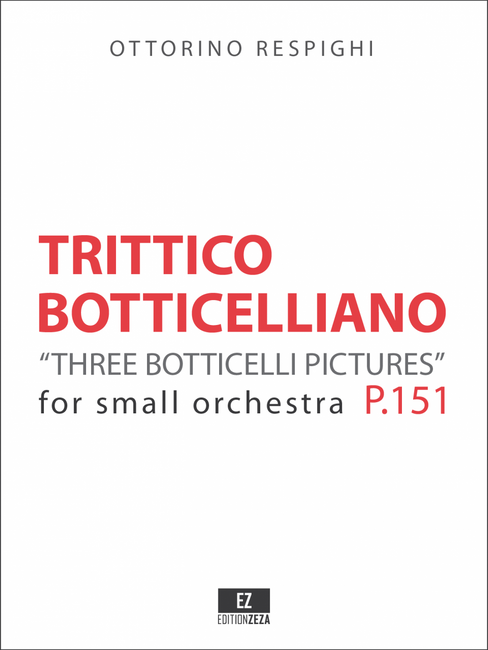Respighi: Trittico Botticelliano - Score and Parts