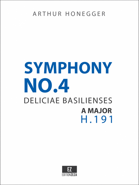 Honegger Symphony No.4 Deliciae Basilienses - Score and Parts
