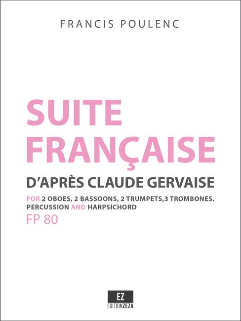 Poulenc Suite française d'après Claude Gervaise - Score and Parts