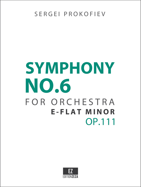 Prokofiev Symphony No.6 Op.111 Score and Orchestral Parts