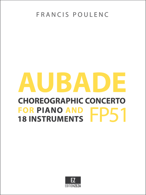 Poulenc - Aubade, Concert choregrafhique pour Piano et 18 instruments - Score and Parts