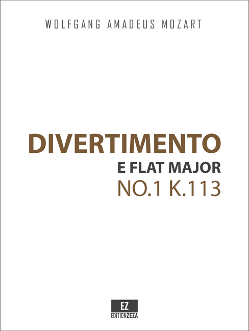 Mozart, W.A. - Divertimento No.1 in Eb Major K.113