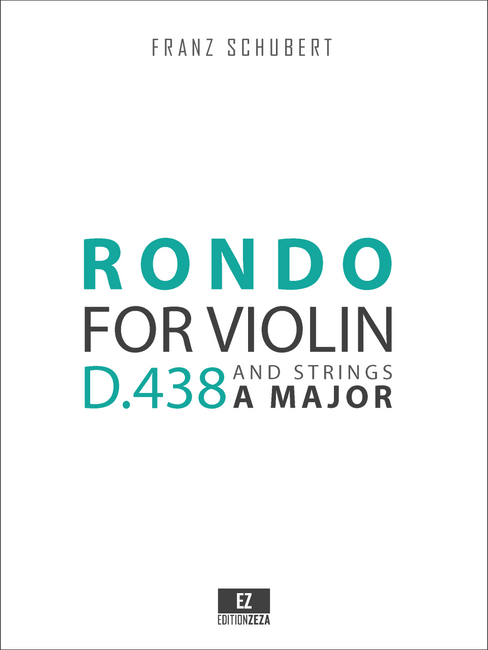 Schubert, F. - Rondo in A for Violin and Strings D.438 , Score and Parts