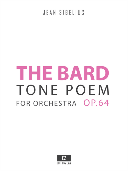 Sibelius, J. - The Bard , Tone Poem for Orchestra Op.64, Score and Parts