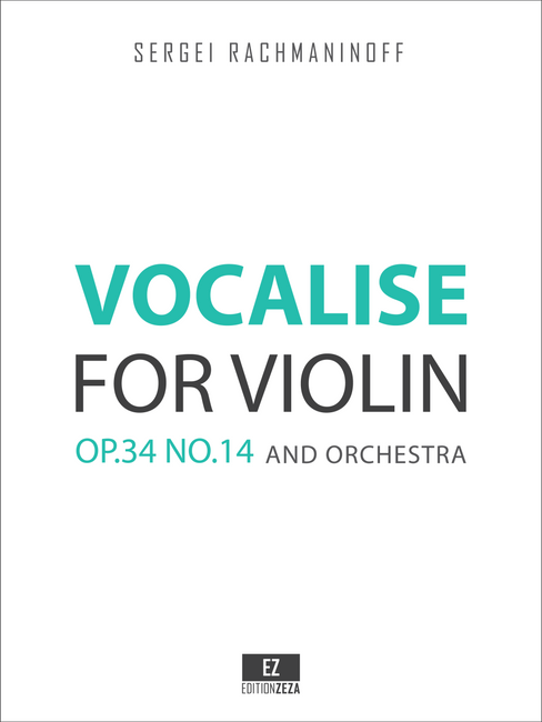 Rachmaninoff, S. - Vocalise Op.34 No.14 for Violin and Orchestra, Score and Parts