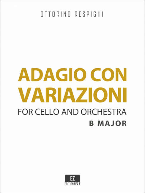 Respighi Adagio con Variazioni for Cello and Orchestra, Score and Parts