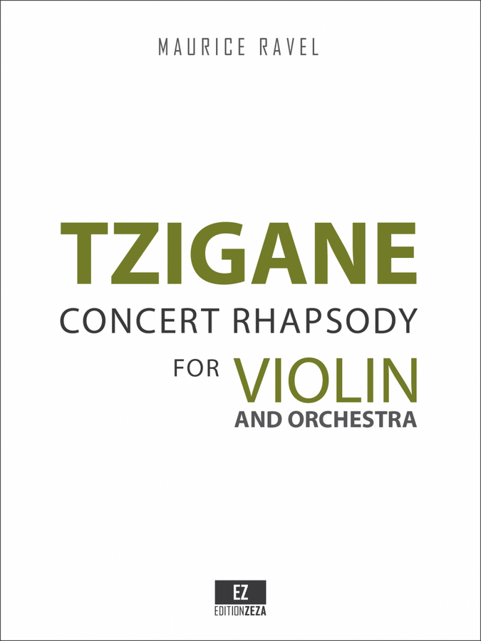Ravel: Tzigane for Violin and Orchestra, Score and Orchestral Parts.