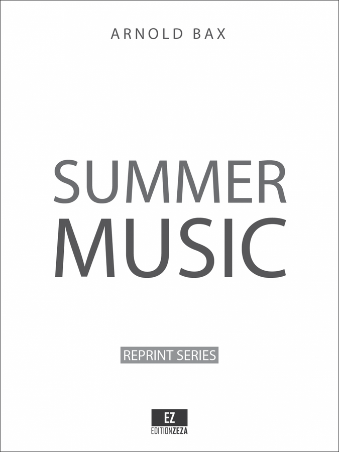 Bax, Arnold: Summer Music for Orchestra, Score and Parts