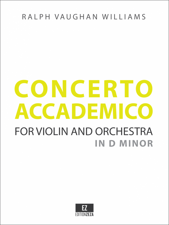 Vaughan Williams: Concerto Accademico in D minor for Violin and Orchestra, Score and Parts