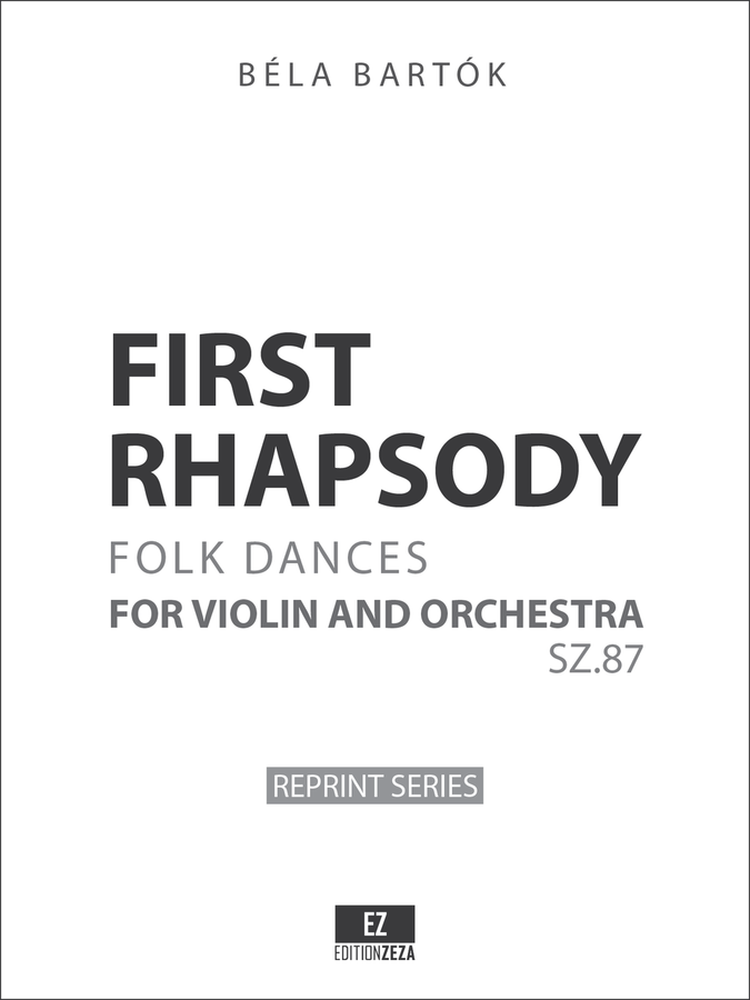 Bela Bartok First Rhapsody for Violin and Orchestra SZ.87 sheet music, score, orchestral parts